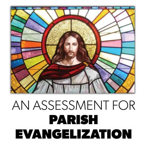 Assessment for Parish Evangelization